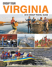 Group Tour Virginia 2018 Group Travel Guide