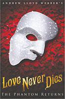 dallas summer musicals love never dies