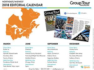 Group Tour Magazine Northeast-Midwest 2018 Editorial Calendar